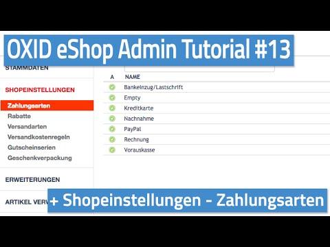 Oxid eShop Admin Tutorial #13 - Shopeinstellungen - Zahlungsarten