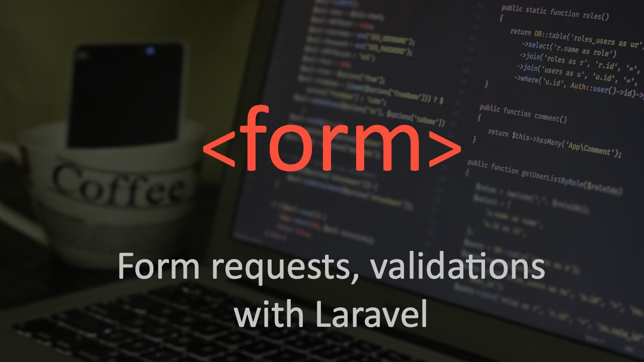 Form request, Validations and clean controller in Laravel - YouTube