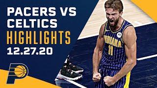 Indiana Pacers Highlights vs. Boston <b>Celtics</b>   December 27, 2020