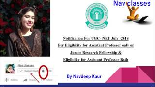 Detail Notification For UGC NET July  2018 Explained | in Hindi