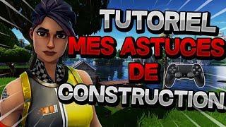 FORTNITE - TUTORIEL: MES ASTUCES DE CONSTRUCTION SUR CONSOLE
