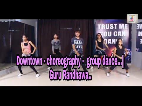 Downtown - choreography -  group dance.. || full enjoying..| Guru Randhawa | By BTPswaggers