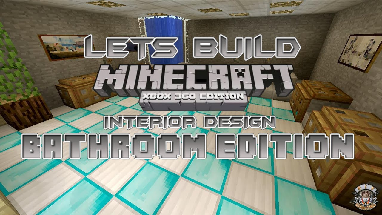 Lets Build Minecraft Xbox 360 Edition Interior Design Bathroom Edition Tu9 Youtube
