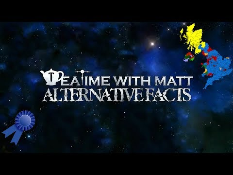 Teatime With Matt - Voting Is A Waste Of Time (Alternative Facts)