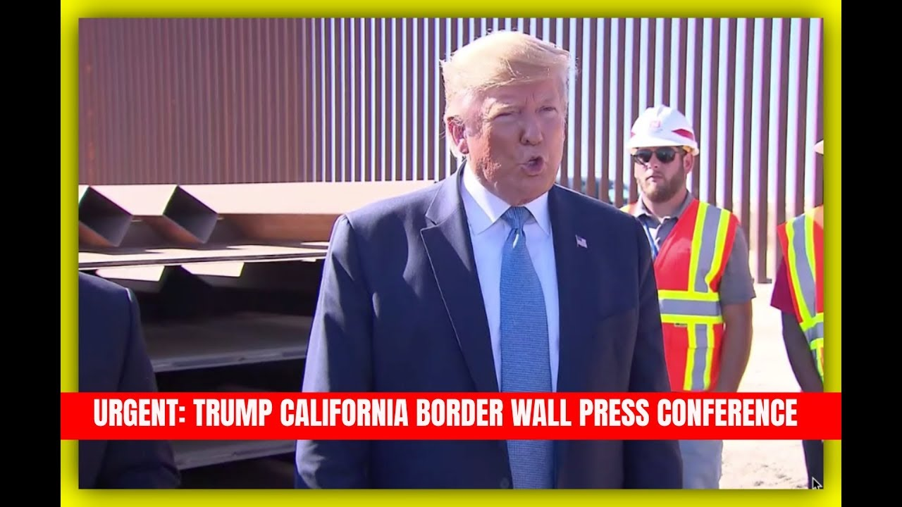 GST CALIFORNIA BORDER WALL: Trump URGENT Press Conference in San Diego