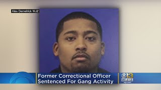 Former Md. Correctional Officer Gets 15 Years For Gang Activity, Smuggling Contraband Into Prisons