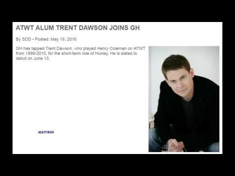 GH CASTS TRENT DAWSON as Huxley 6-13-16 General Hospital Promo ATWT As The World Turns Henry 5-19-16