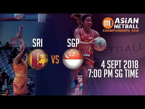 🔴 Sri Lanka 🇱🇰 vs 🇸🇬 Singapore | Asian Netball Championship 2018