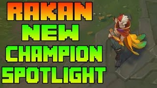 NEW RAKAN SUPPORT CHAMPION SPOTLIGHT ACTUAL GAMEPLAY | PBE | LEAGUE OF LEGENDS 7.8 | RAKAN SUPPORT
