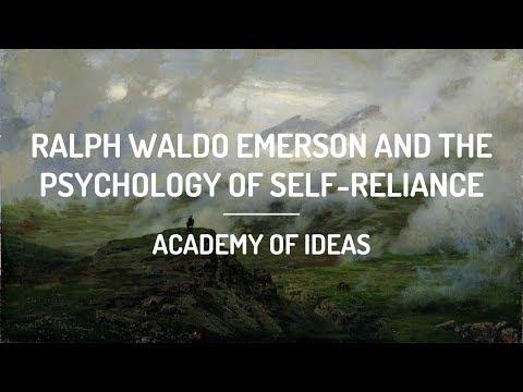 Ralph Waldo Emerson and The Psychology of SelfReliance