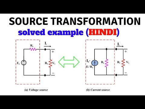 Source Transformation with solved example  in Hindi | first year BEEE videos