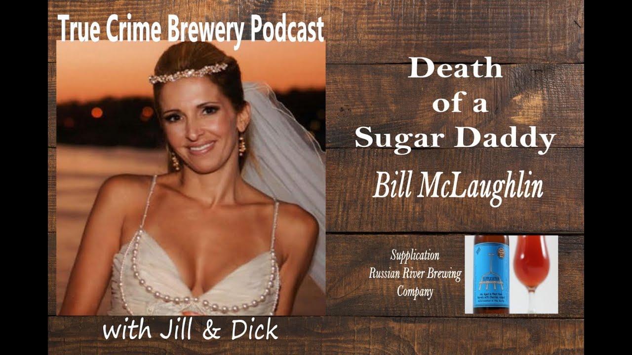 Death of a Sugar Daddy: Bill McLaughin