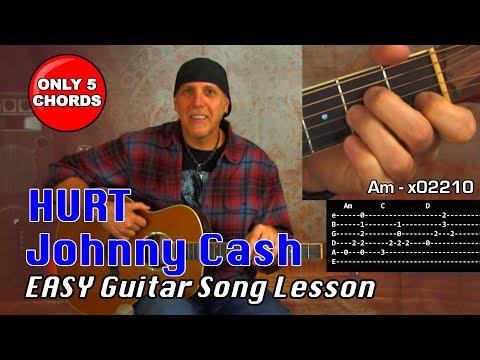 EZ Guitar Song Lesson Johnny Cash Hurt Only 5 Chords - Trent Reznor NIN