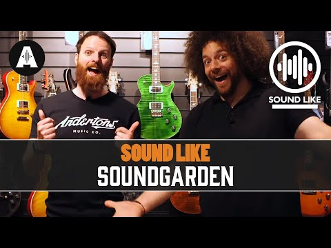 Sound Like Soundgarden   BY Busting The Bank - Andertons Music Co.