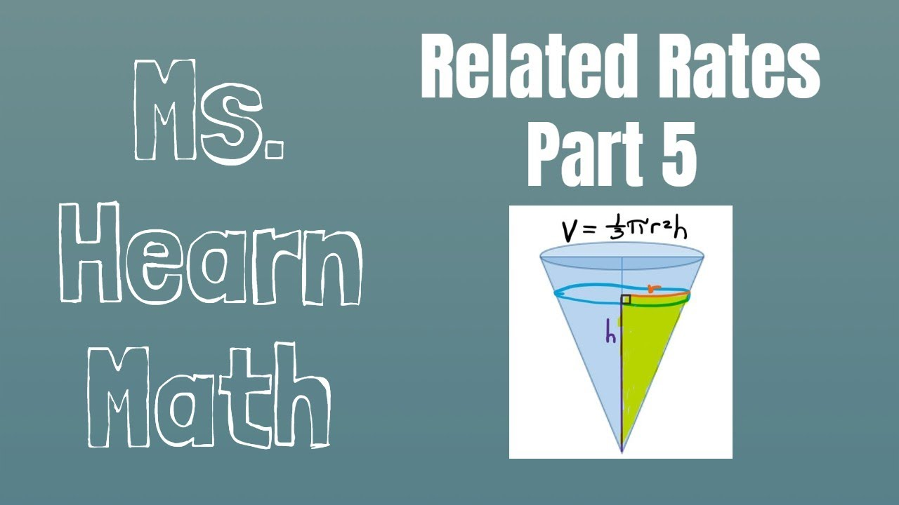 Related Rates Lecture Part 5 Conical Tank Calculation