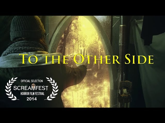 To the Other Side | Scary Short Horror Film | Screamfest