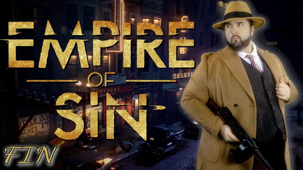 (Let's Play Narratif) - Empire of Sin - Episode 4 (FIN)