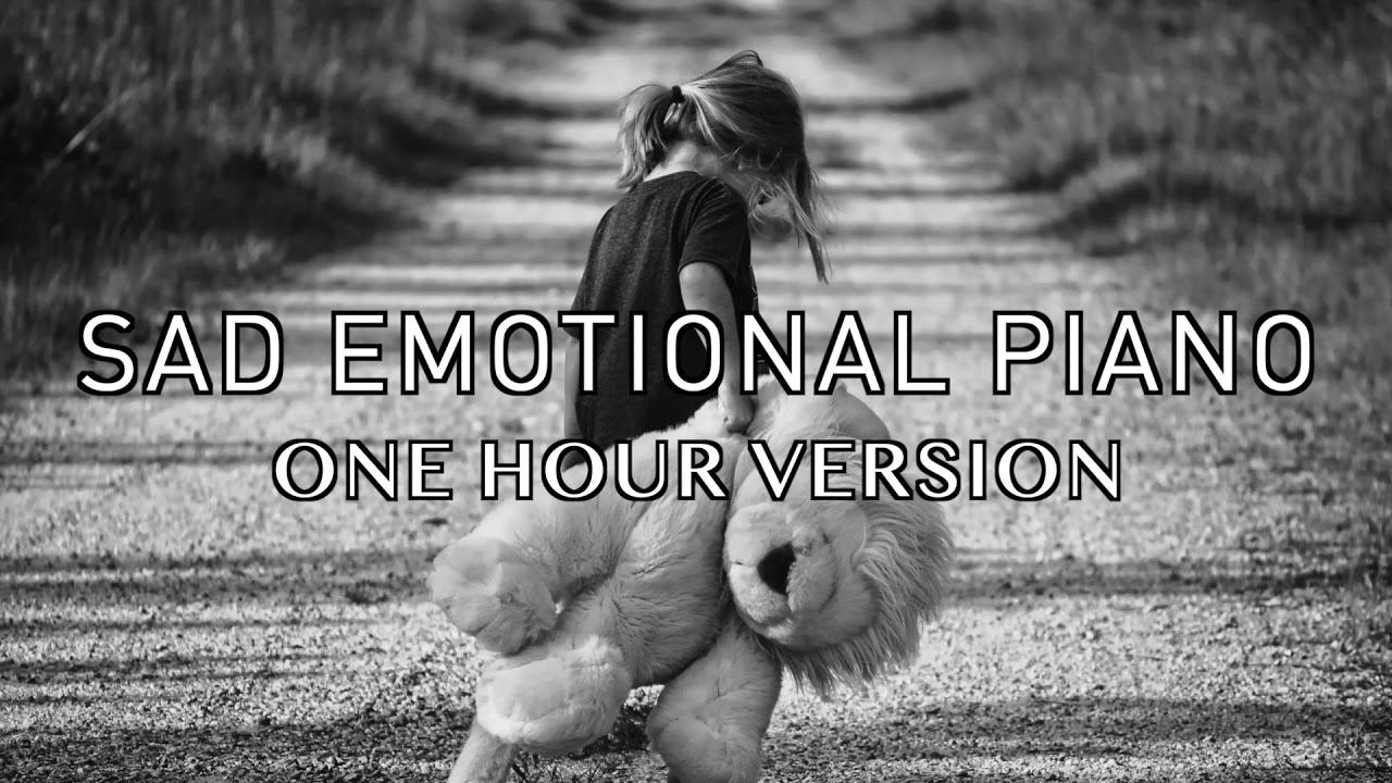 Sad Emotional Piano - One Hour Version