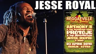 Jesse Royal - Modern Day Judas in Berlin @ Reggaeville Easter Special 2015 [April 3rd]