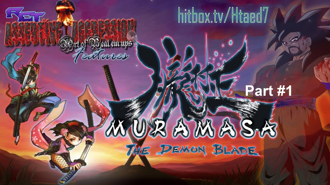 Htaed7 Muramasa Demon Sword Assertive Aggression 1 Youtube