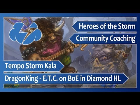 T/S Kala – Coaching w/ DragonKing playing E.T.C. on BoE in Diamond HL – Heroes of the Storm