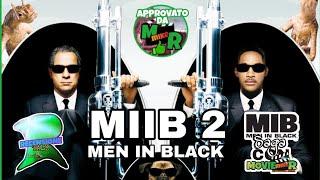 MIIB - MEN IN BLACK II Di Barry Sonnenfeld RECENSIONE TALK