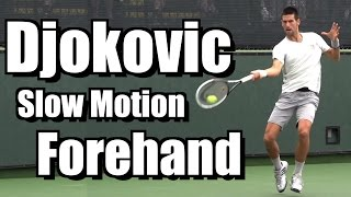 Novak Djokovic Forehand in Super Slow Motion - BNP Paribas Open 2013