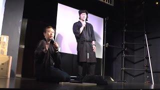 ナゴヤ座 ゲストトーク 西川千雅氏の大向こうレクチャー 2016.05.06‐夜‐