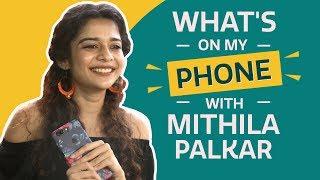 Mithila Palkar: What