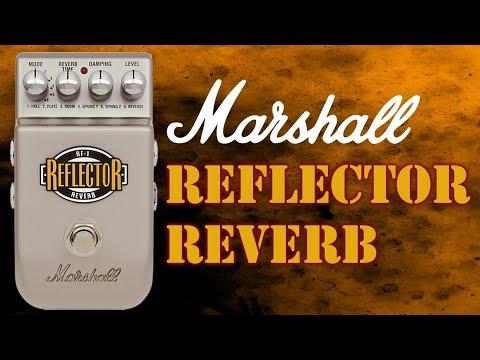 Marshall RF 1 Reflector Reverb Pedal Demo