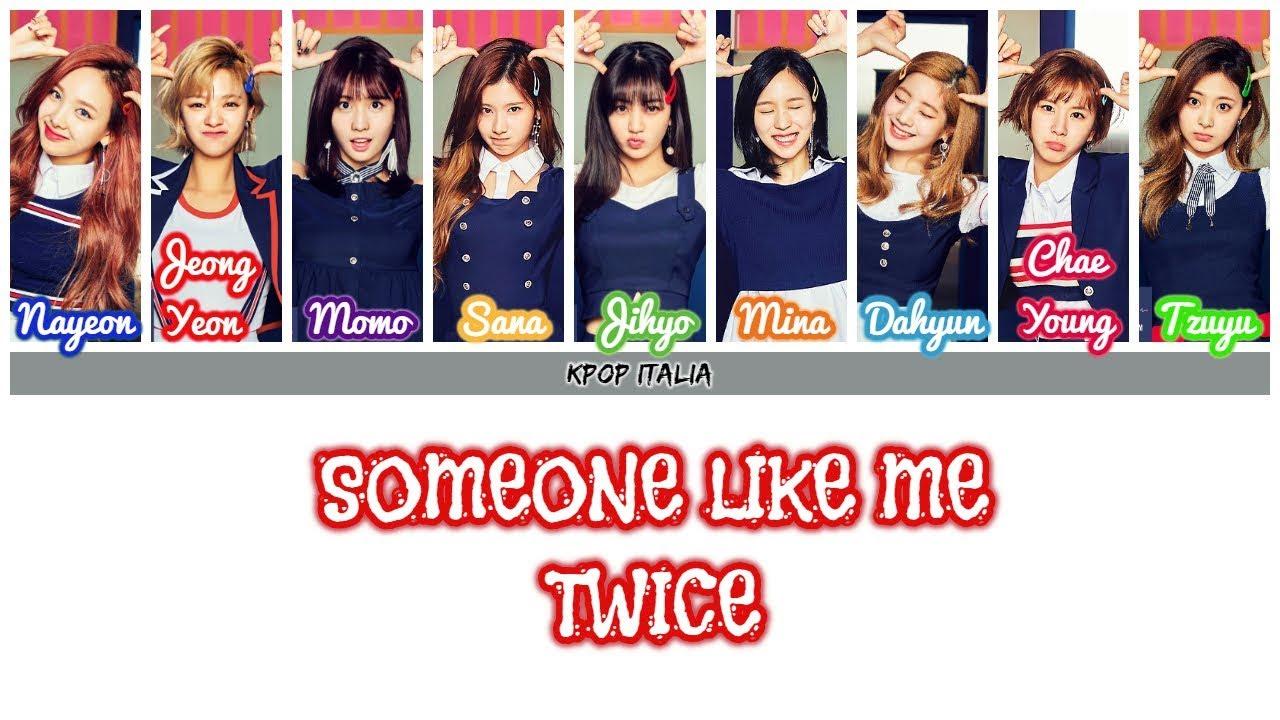 TWICE - Someone Like Me [Color Coded/Sub Ita] - YouTube