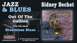 Sidney Bechet - Out Of The Gallion