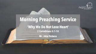 Why We Do Not Lose Heart - 2 Corinthians 5:1-10