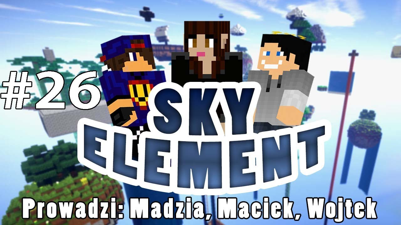 Sky Element #26 – Amnezja /w Gamerspace, Undecided