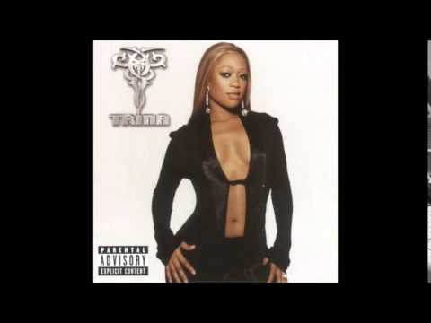 Trina - Sexy Gurl feat. Snoop Dogg & Money Mark Diggla - Glamorest Life