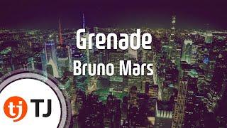 Grenade_BrunoMars_TJ 노래방 (Karaoke/lyrics/romanization/KOREAN)