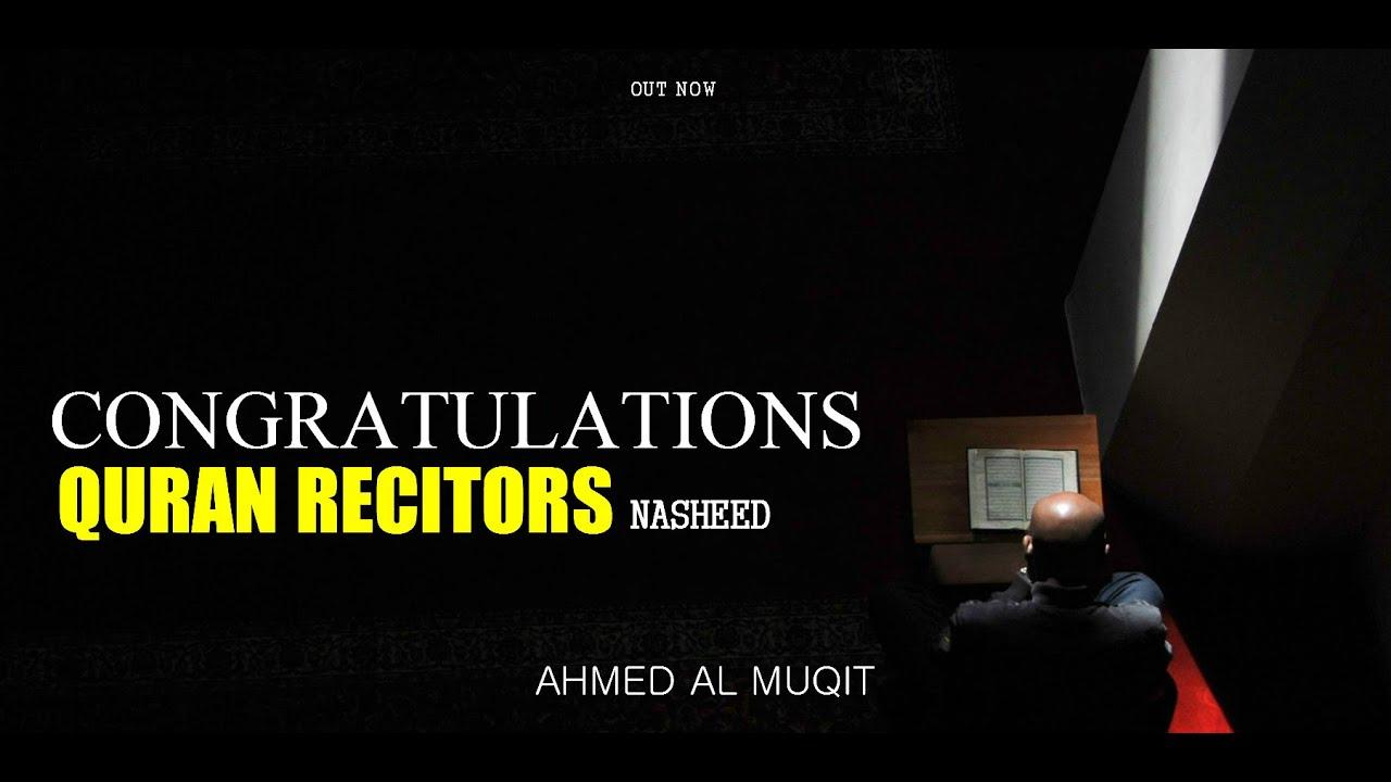 Congratulations Quran Reciters | Ahmed Al Muqit | NEW ...