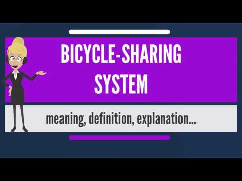 What is BICYCLE SHARING SYSTEM? What does BICYCLE SHARING SYSTEM mean?