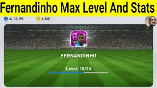 Training Fernandinho To Max Level And Stats Review In PES 2020 Mobile