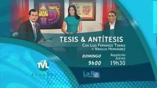Tesis y Antítesis - Promo Programa 58 - Ley Orgánica de Telecomunicaciones