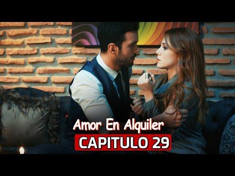 Te Alquilo Mi Amor Capitulo 29 Youtube