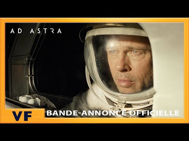 Ad Astra | Nouvelle Bande-Annonce [Officielle] VF HD | 2019