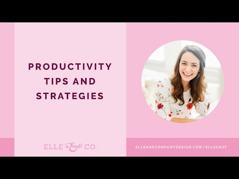 Productivity Tips + Strategies