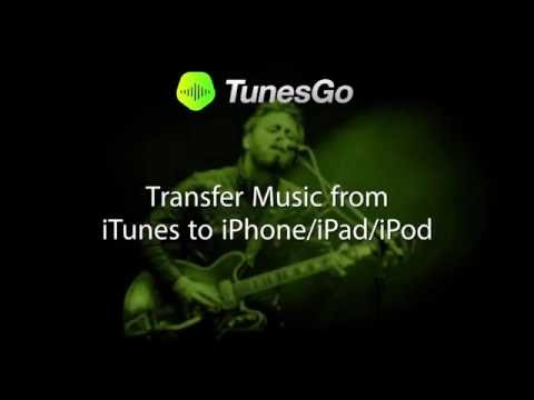 tunesgo:-transfer-music-from-itunes-to-iphone/ipad/ipod