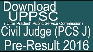 Download UPPSC PCS J Civil Judge Pre Exam result