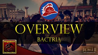 Bactria | Faction Overview | Total War: Rome II