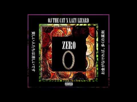 ZERO - OJ THE CAT X LAZY LIZARD