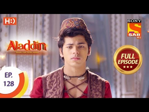 Aladdin - Ep 128 - Full Episode - 11th February, 2019