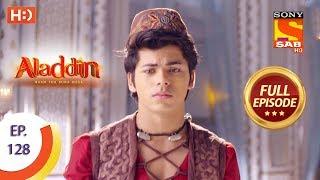 Aladdin - Ep 128 - Full Episode - 11th February, 2019