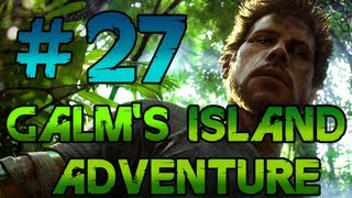 [27] GaLm's Island Adventure (Far Cry 3 w/ GaLm)